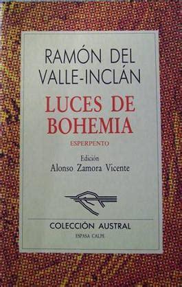 libro luces de bohemia santa eulalia digital luces de bohemia libro y pel 237 cula