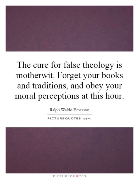 theology of the in one hour books the cure for false theology is motherwit forget your