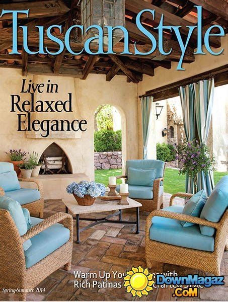 tuscan home decor magazine tuscan style magazine spring summer 2014 187 download pdf magazines magazines commumity