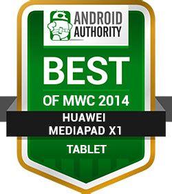 Soft Huawei Mediapad X1 best of mwc 2014 awards vondroid community