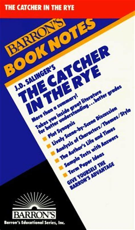 the catcher in the rye series 1 the catcher in the rye barron s book notes by barron s