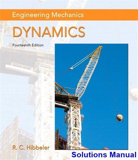 engineering mechanics dynamics  edition hibbeler solutions manual   solution manual