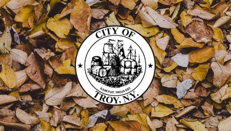 Troy New York Birth Records City Of Troy Offering Free Leaf Collection Bags To Residents Troy Ny