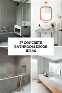 concrete decor 37 stylish ways to use concrete in your bathroom digsdigs