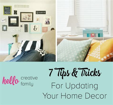 home decor tips and tricks 7 tips and tricks for updating home decor hello creative