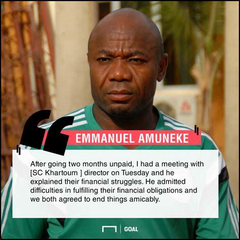 amuneke goal emmanuel amuneke reveals why he left sc khartoum goal