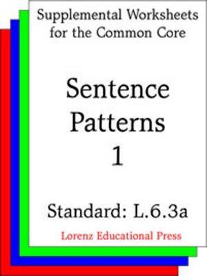 sentence pattern l ccss l 6 3a sentence patterns 1 by lorenz educational