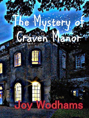 the mystery of craven manor an adventure story for 9 to