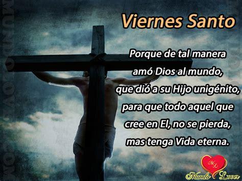 imagenes por viernes santo viernes santo mundo lover