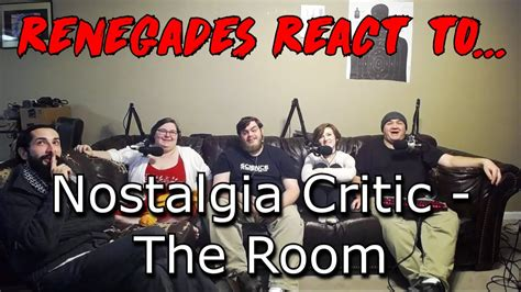 nostalgia critic the room renegades react to nostalgia critic the room