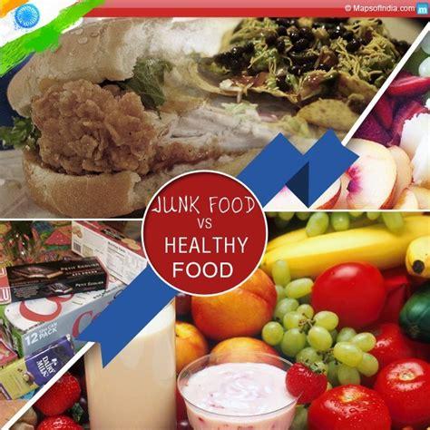 junk food  healthy food  india