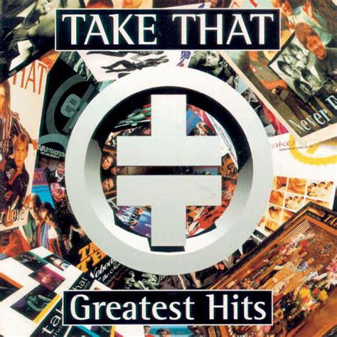 take that best of take that greatest hits by take that on apple