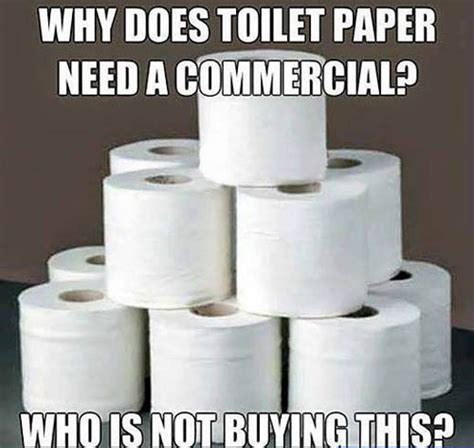 Meme Toilet - why does toilet paper need advertising