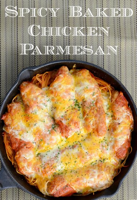 spicy veal parmesan easy spicy baked chicken parmesan recipe makes a quick