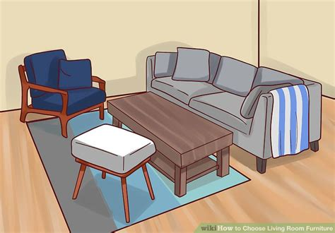 How To Choose Furniture For Living Room How To Choose Living Room Furniture 15 Steps With Pictures