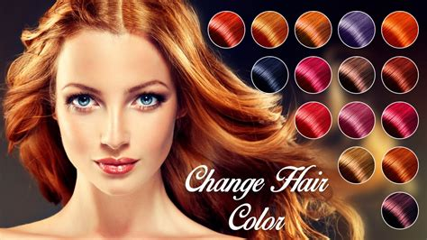 changing hair color change hair color apk free photography app for