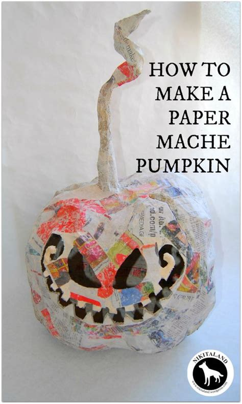 How To Make Paper Mache Out Of Flour - how to make paper mache pumpkins more paper mache