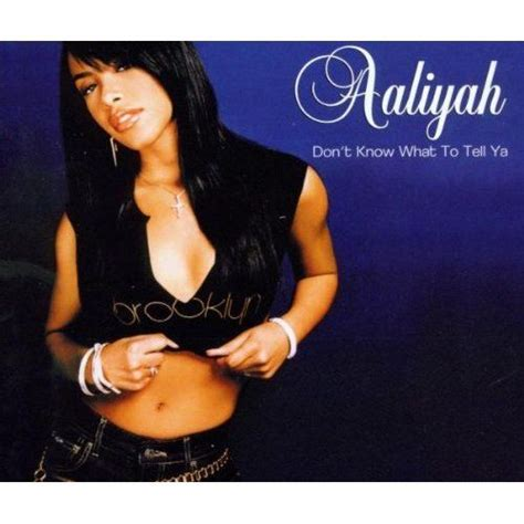 aaliyah mp songs don t know what to tell ya aaliyah free mp3 download