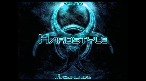 hardstyle  hd part  youtube