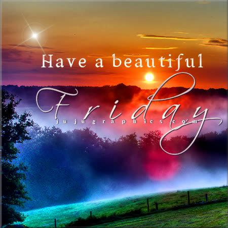 beautiful friday  graphics quotes comments images   myspace facebook