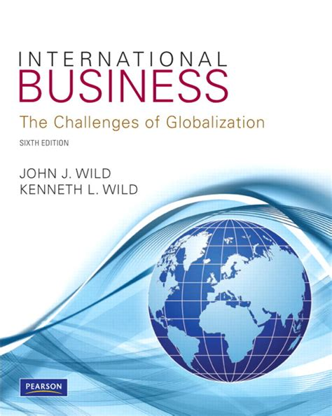 challenges of globalization in international business international business pearson