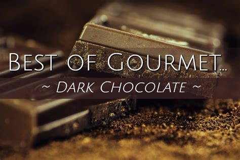 top 5 chocolate bars top 5 dark chocolate bars 2017 goody for me