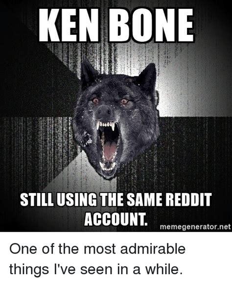 Reddit Meme Generator - ken bone still using the same reddit account memegenerator