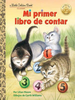 mi primer libro de mi primer libro de contar by lilian moore 183 overdrive ebooks audiobooks and videos for libraries