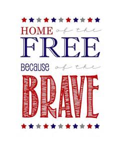 home of the free because of the brave shirt home of the free because of the brave printable the