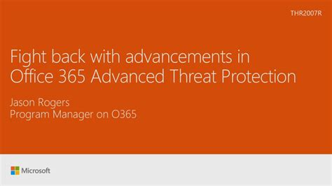 Office 365 Advanced Threat Protection Fight Back With Advancements In Office 365 Advanced Threat