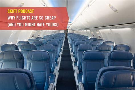 skift podcast  flights   cheap