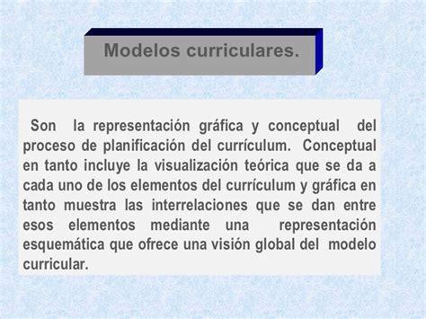 Modelo Curricular Global A Los Origenes De La Problemtica Curricular