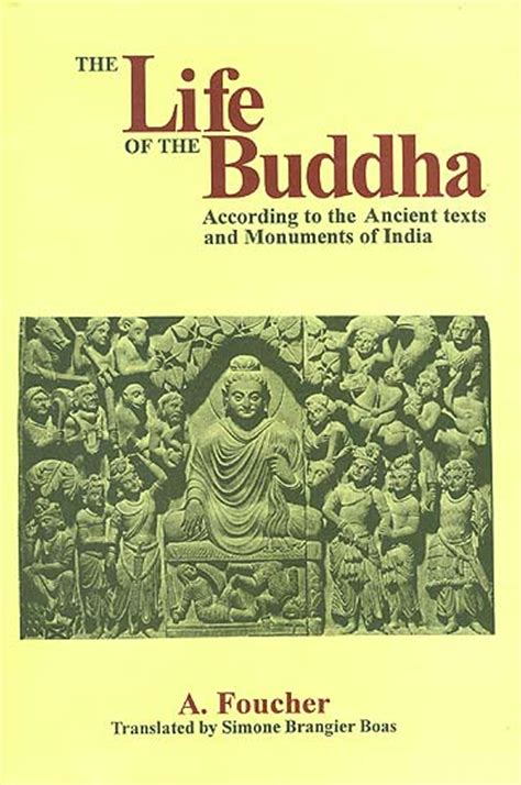 biography of buddha book the life of the buddha according to the ancient texts and