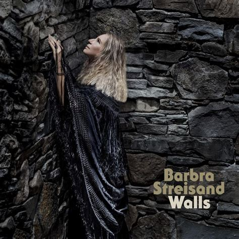 barbra streisand new album walls barbra streisand s new song don t lie to me inspired by