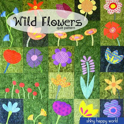 flower pattern quilt applique wild flowers applique quilt pattern workshop shiny