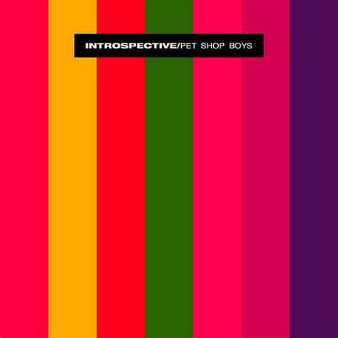 pet shop boys the best pet shop boys introspective whole album hq 1988