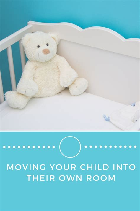 when to put baby in own room how to move your child into their own room shell louise