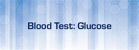 Mba Blood Test by Blood Test Glucose