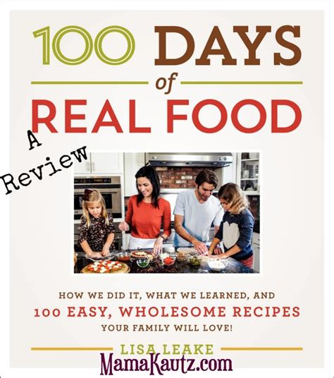 100 days of consistency books 100 days of real food book review