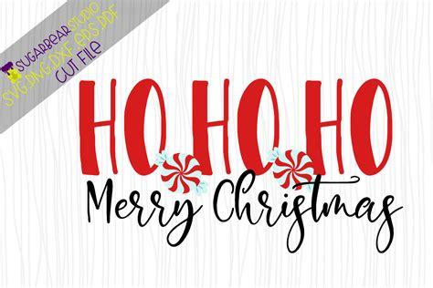 ho ho ho merry christmas svg