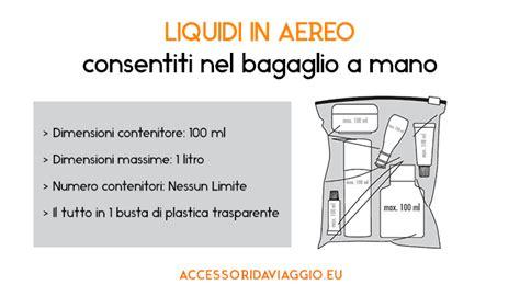 portare liquidi in aereo liquidi nel bagaglio a mano cosa si pu 242 portare in aereo
