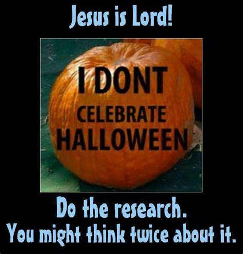 christian quotes about not celebrating halloween