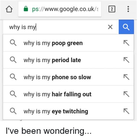 why is my s green pswwwgooglecouks 2 why is my why is my green why is my period late why is my