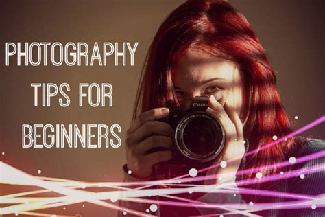 For Beginners photography tips and tutorials for beginners