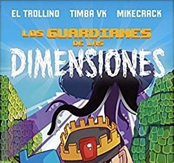 descargar libro aventura en el rio los guardianes de las dimensiones una aventura basada en el universo minecraft descargar libro