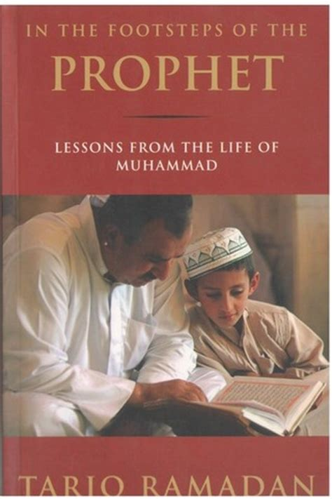 biography of muhammad the prophet in hindi in the footsteps of the prophet lessons from the life of