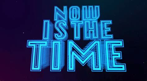 now is the time now is the time the creator writings