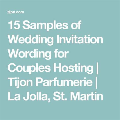 wedding invitation wording exles hosting 25 best ideas about wedding invitation wording on