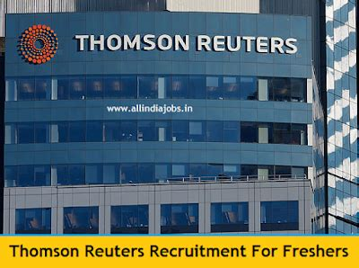 Thomson Reuters Mba Program by Thomson Reuters Recruitment 2016 2017 For Freshers