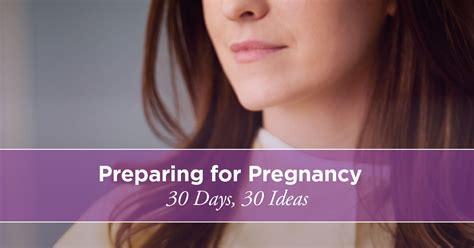 prepare  body  pregnancy   days